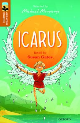 Oxford Reading Tree TreeTops Greatest Stories: Oxford Level 8: Icarus - Oxford Reading Tree TreeTops Greatest Stories (Paperback)