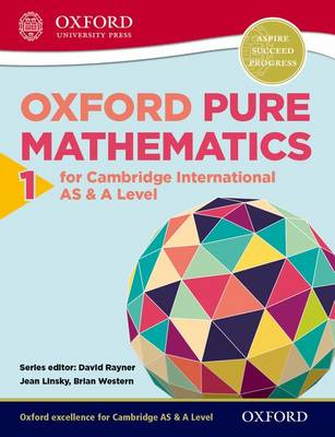 Oxford Pure Mathematics 1 for Cambridge International AS & A Level (Paperback)