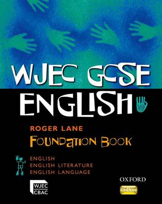 WJEC GCSE English: Foundation Student Book (Paperback)