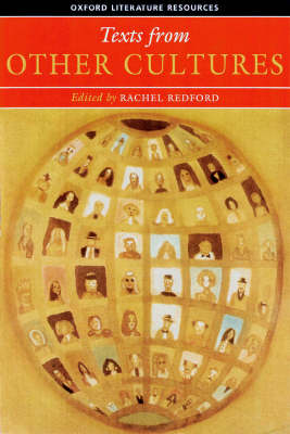 Texts from Other Cultures - Oxford Literature Resources (Paperback)
