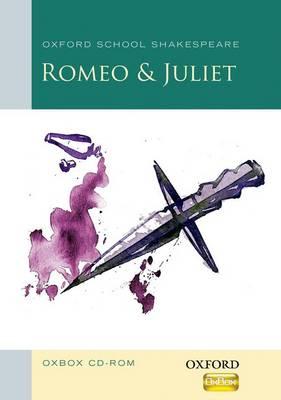 Romeo and Juliet Oxbox CD-ROM: Oxford School Shakespeare - Oxford School Shakespeare (CD-ROM)