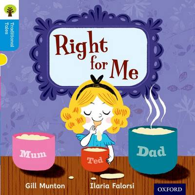 Oxford Reading Tree Traditional Tales: Level 3: Right for Me - Oxford Reading Tree Traditional Tales (Paperback)