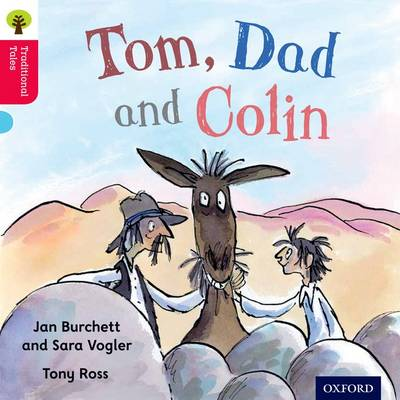 Oxford Reading Tree Traditional Tales: Level 4: Tom, Dad and Colin - Oxford Reading Tree Traditional Tales (Paperback)