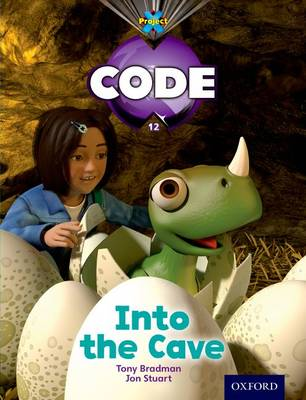 Project X Code: Dragon Into the Cave - Project X Code (Paperback)