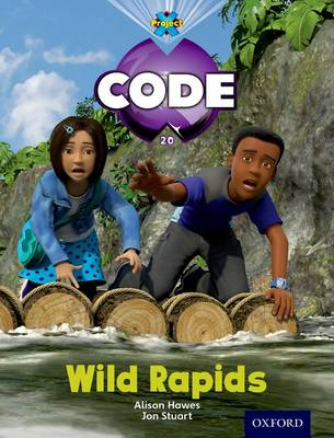 Project X Code: Jungle Wild Rapids - Project X Code (Paperback)
