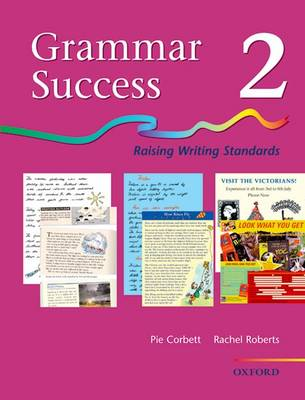 Grammar Success: Level 2: Pupil's Book 2: Pupil's Book Bk.2: Raising Writing Standards (Paperback)