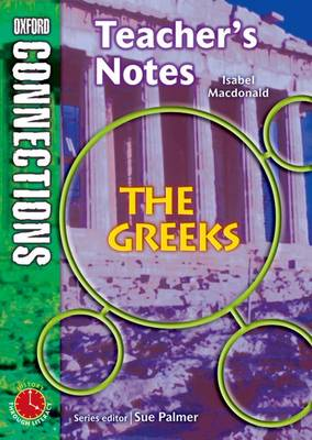Oxford Connections: Year 6: The Greeks: History - Teacher's Notes (Paperback)
