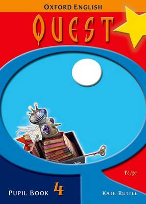 Oxford English Quest: Y6/P7: Pupil Book 4 - Oxford English Quest (Paperback)