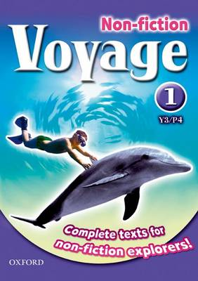 Voyage Non-Fiction: 1 (Y3/P4): Pupil Collection (Paperback)