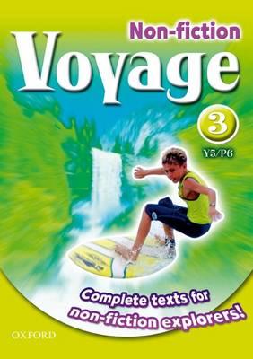 Voyage Non-Fiction: 3 (Y5/P6): Pupil Collection (Paperback)