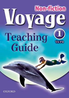 Voyage Non-fiction: 1 (Y3/P4): Teaching Guide Single (Paperback)