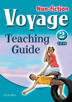 Voyage Non-Fiction: 2 (Y4/P5): Teaching Guide (Paperback)