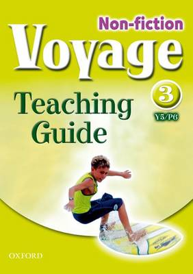 Voyage Non-Fiction: 3 (Y5/P6): Teaching Guide (Paperback)