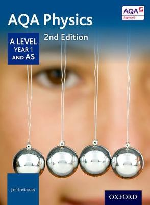 AQA Physics A Level Year 1 Student Book (Paperback)