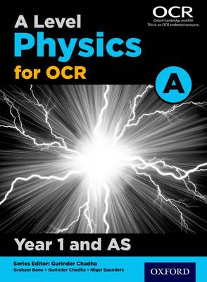 A Level Physics for OCR A: Year 1 and AS (Paperback)