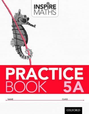 Inspire Maths: Practice Book 5A (Pack of 30) - Inspire Maths