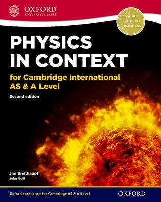 Physics in Context for Cambridge International as & A Level 2nd Edition: Print student book: Print Student Book