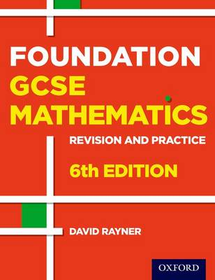 Revision and Practice: GCSE Maths: Foundation Student Book - Revision and Practice (Paperback)