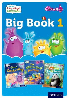 Oxford International Early Years: The Glitterlings: Big Book 1 (Paperback)