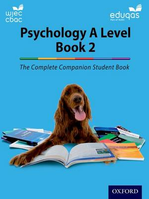 The Complete Companions for WJEC and Eduqas Year 2 A Level Psychology Student Book (Paperback)