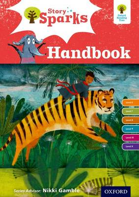 Oxford Reading Tree Story Sparks: Oxford Levels 6-11: Handbook - Oxford Reading Tree Story Sparks (Paperback)