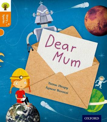 Oxford Reading Tree Story Sparks: Oxford Level 6: Dear Mum - Oxford Reading Tree Story Sparks (Paperback)