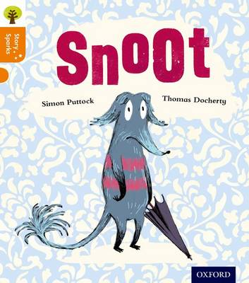 Oxford Reading Tree Story Sparks: Oxford Level 6: Snoot - Oxford Reading Tree Story Sparks (Paperback)