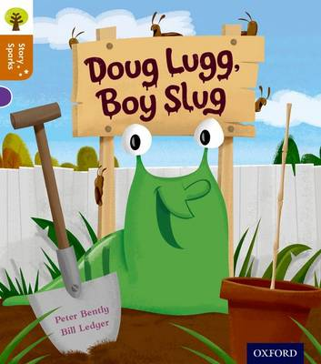 Oxford Reading Tree Story Sparks: Oxford Level 8: Doug Lugg, Boy Slug - Oxford Reading Tree Story Sparks (Paperback)