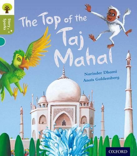 Oxford Reading Tree Story Sparks: Oxford Level 7: The Top of the Taj Mahal - Oxford Reading Tree Story Sparks (Paperback)