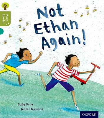 Oxford Reading Tree Story Sparks: Oxford Level 7: Not Ethan Again! - Oxford Reading Tree Story Sparks (Paperback)