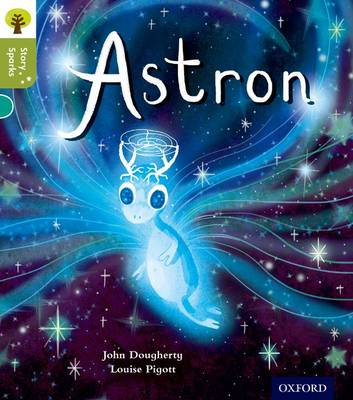 Oxford Reading Tree Story Sparks: Oxford Level 7: Astron - Oxford Reading Tree Story Sparks (Paperback)