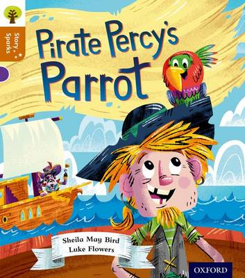 Oxford Reading Tree Story Sparks: Oxford Level 8: Pirate Percy's Parrot - Oxford Reading Tree Story Sparks (Paperback)