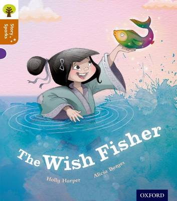 Oxford Reading Tree Story Sparks: Oxford Level 8: The Wish Fisher - Oxford Reading Tree Story Sparks (Paperback)