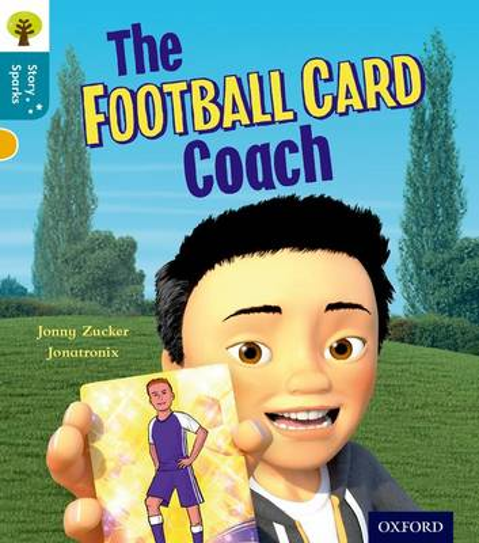 Oxford Reading Tree Story Sparks: Oxford Level 9: The Football Card Coach - Oxford Reading Tree Story Sparks (Paperback)