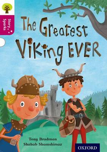 Oxford Reading Tree Story Sparks: Oxford Level 10: The Greatest Viking Ever - Oxford Reading Tree Story Sparks (Paperback)