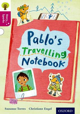 Oxford Reading Tree Story Sparks: Oxford Level 10: Pablo's Travelling Notebook - Oxford Reading Tree Story Sparks (Paperback)