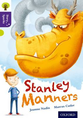 Oxford Reading Tree Story Sparks: Oxford Level 11: Stanley Manners - Oxford Reading Tree Story Sparks (Paperback)