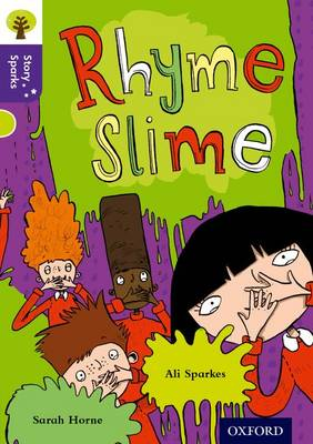 Oxford Reading Tree Story Sparks: Oxford Level 11: Rhyme Slime - Oxford Reading Tree Story Sparks (Paperback)