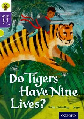 Oxford Reading Tree Story Sparks: Oxford Level 11: Do Tigers Have Nine Lives? - Oxford Reading Tree Story Sparks (Paperback)