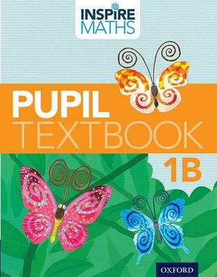 Inspire Maths: Pupil Book 1B (Pack of 30) - Inspire Maths