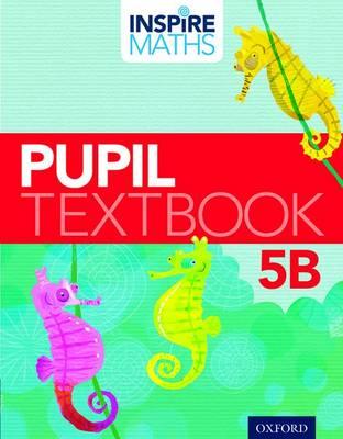 Inspire Maths: Pupil Book 5B (Pack of 30) - Inspire Maths