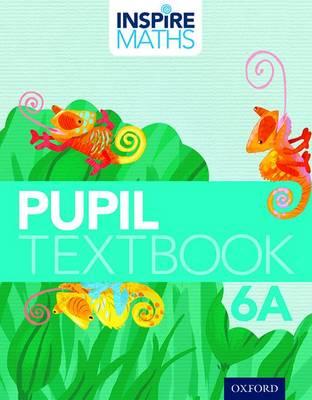 Inspire Maths: Pupil Book 6A (Pack of 30) - Inspire Maths
