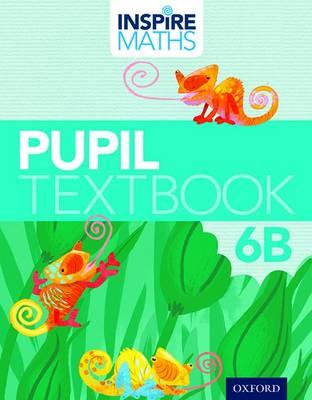Inspire Maths: Pupil Book 6B (Pack of 30) - Inspire Maths