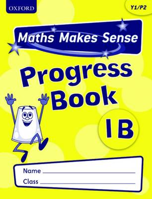 Maths Makes Sense: Y1: B Progress Book Pack of 10 - Maths Makes Sense