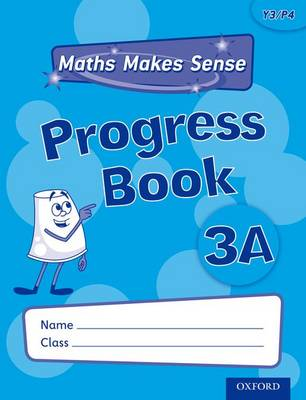 Maths Makes Sense: Y3: A Progress Book - Maths Makes Sense (Paperback)
