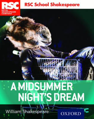 RSC School Shakespeare: A Midsummer Night's Dream - RSC School Shakespeare (Paperback)