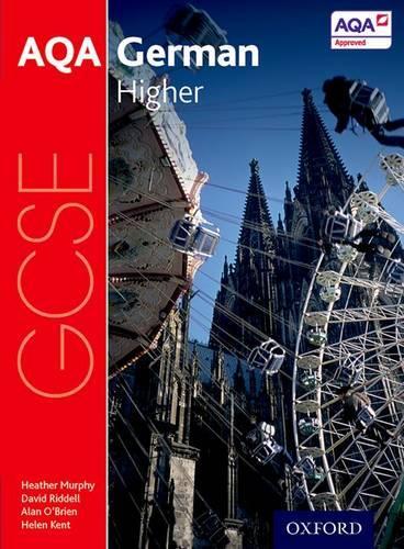 AQA GCSE German: Higher Student Book - AQA GCSE German (Paperback)
