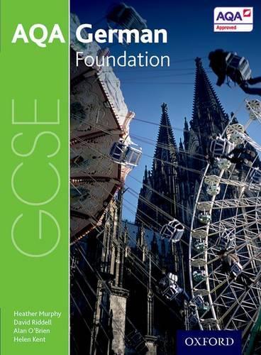 AQA GCSE German: Foundation Student Book - AQA GCSE German (Paperback)