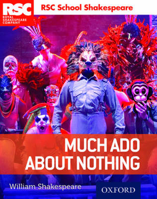 RSC School Shakespeare: Much Ado About Nothing - RSC School Shakespeare (Paperback)