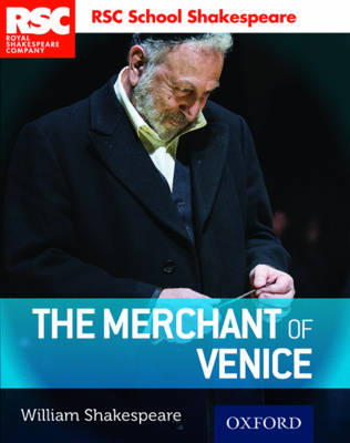 RSC School Shakespeare: The Merchant of Venice - RSC School Shakespeare (Paperback)